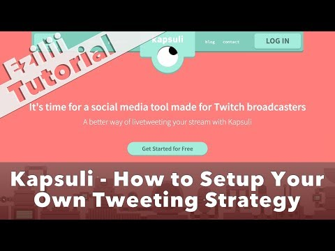 Kapsuli: How To Set Up Your Own Tweeting Strategy