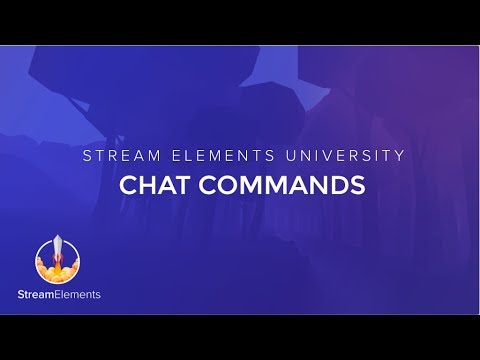 StreamElements Chat Commands