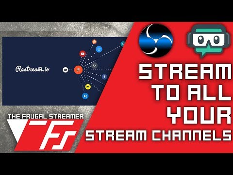 Restream.io: Stream to Twitch, Youtube and Mixer at the Same Time.