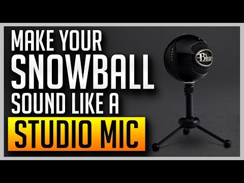 How to Make Your Blue Snowball Sound Like a Professional Studio Mic [BEST SETTINGS]