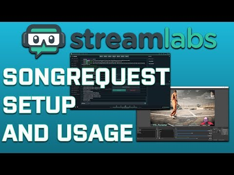 Streamlabs Chatbot: Songrequest Setup and Usage