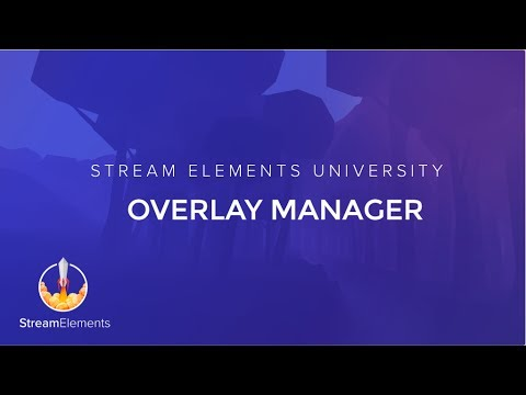 StreamElements Overlay Manager Setup guide
