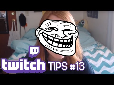 Dealing with Trolls | Twitch Tips #13