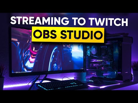 OBS Studio - 2018 Ultimate Guide to Streaming to Twitch [BEST SETTINGS]