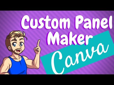 Quick And Easy Custom Twitch Panels