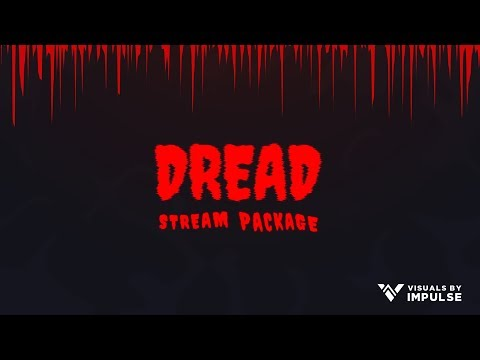 Dread | Halloween Stream Pack | Animated Twitch Overlays