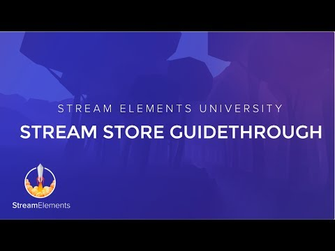 StreamElements Stream Store Guidethrough