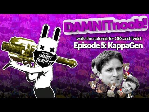 DAMNITnoob Episode 5: KappaGen