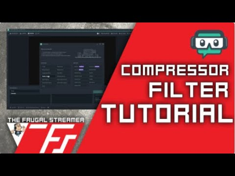 Streamlabs OBS Tutorial: SLOBS Compressor Filter Overview