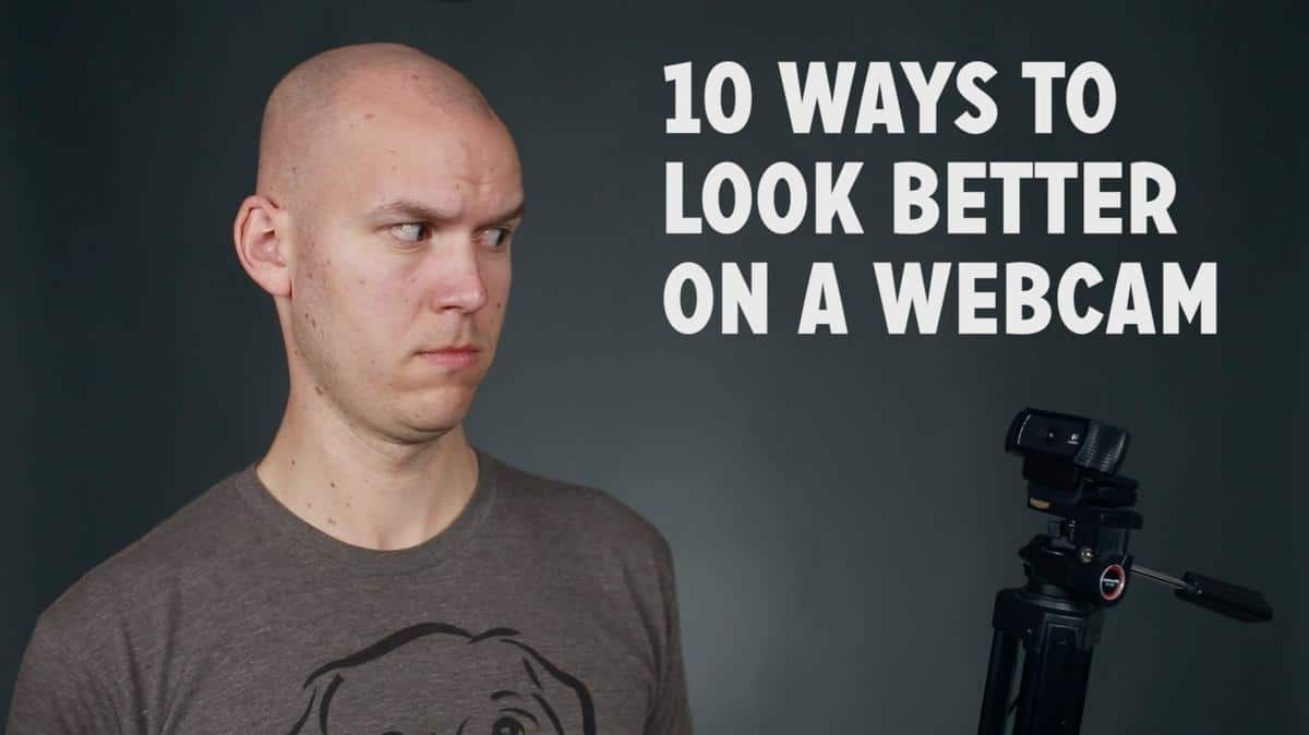 10 ways to look better on a webc - 10 Ways to Look Better on a Webcam