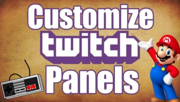 How to Customize Panels on Twitch Stream