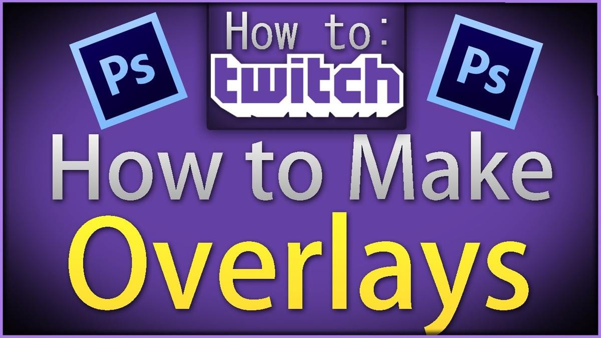 How To Make Overlays For Twitch Photoshop Nikitheliger How To Earn Money On  Twitch Solution For