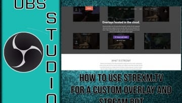Strexm – How to Use Strexm for Custom Overlays
