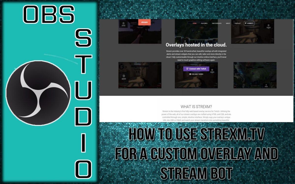 Strexm - How to Use Strexm for Custom Overlays 1