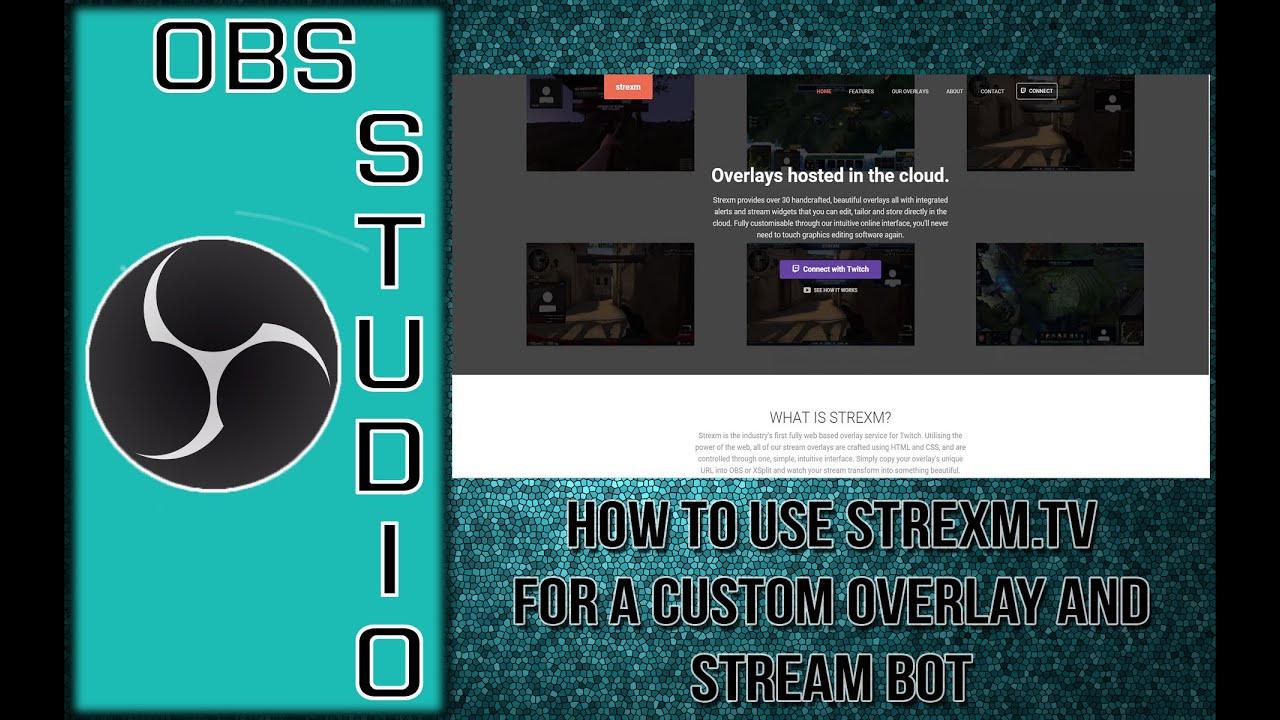 Strexm - How to Use Strexm for Custom Overlays