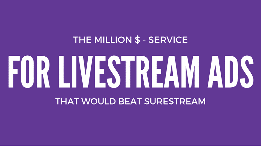 million-dollar-service-for-livestream-ads