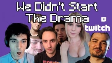 We Didn't Start The Drama – The Twitch Song