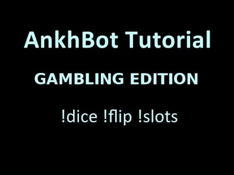 AnkhBot Tutorial: Setting Up Gambling Minigames 1
