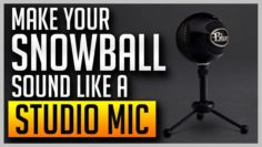 Make Your Blue Snowball Sound Like a Studio Mic