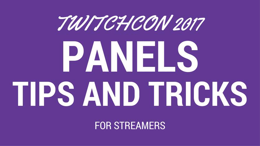 TwitchCon 2017 Panels