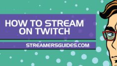 how-to-stream-on-twitch-2019