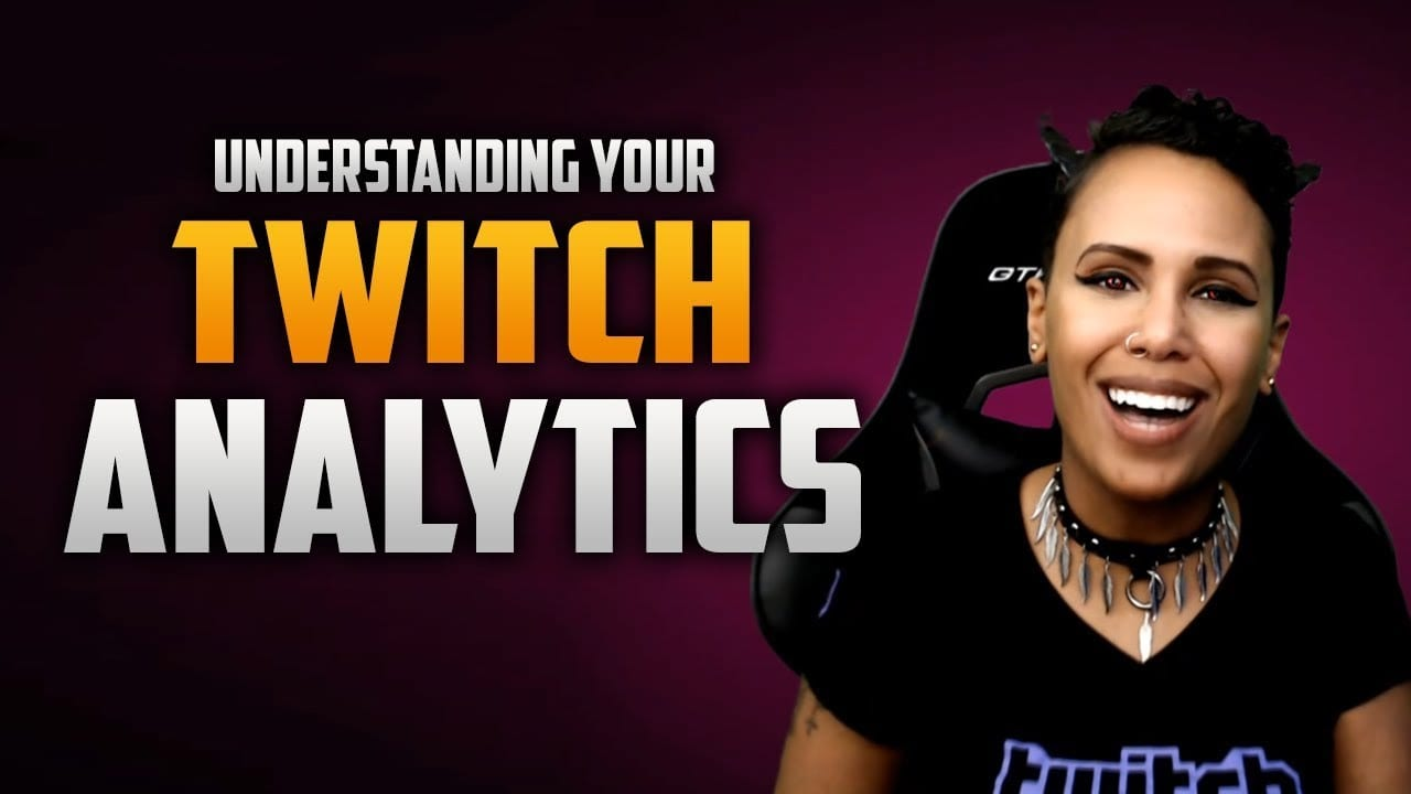 Twitch Analytics - How to Grow Using Twitch Analytics