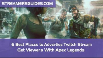 Apex-Legends-6-Best-Places-to-Advertise-Twitch-Stream-RIGHT-NOW