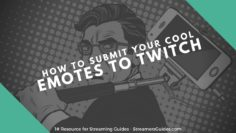 How To Submit Emotes to Twitch