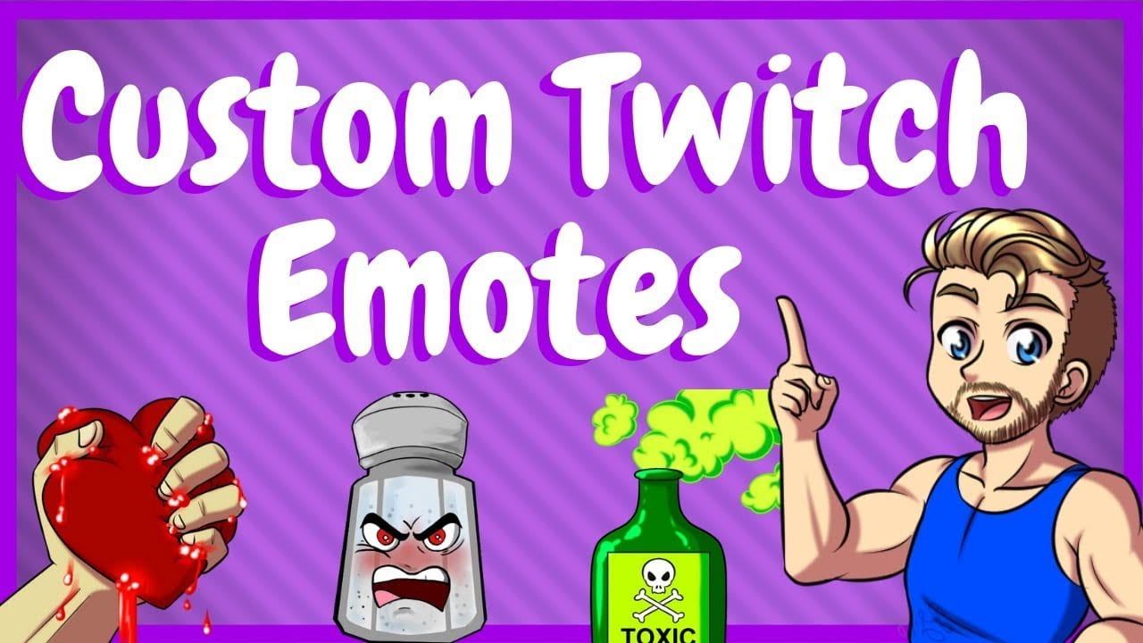 How to Get Custom Twitch Emotes - 5 Best places for your Emote needs