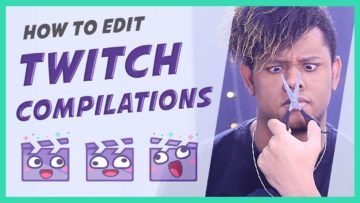 Twitch Clips Highlights Tutorial – Video Editing for beginners (Basics)