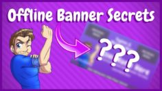 Twitch Offline Banner – Secrets for a Good One with FREE Template
