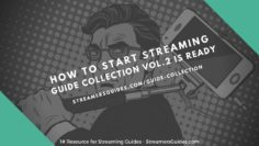 How to Start Streaming – Guide Collection VOL.2 is ready
