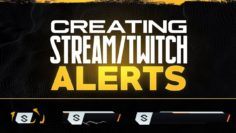 How to Create – Animated Stream Alerts / Twitch Alerts / PhotoShop / After Effect