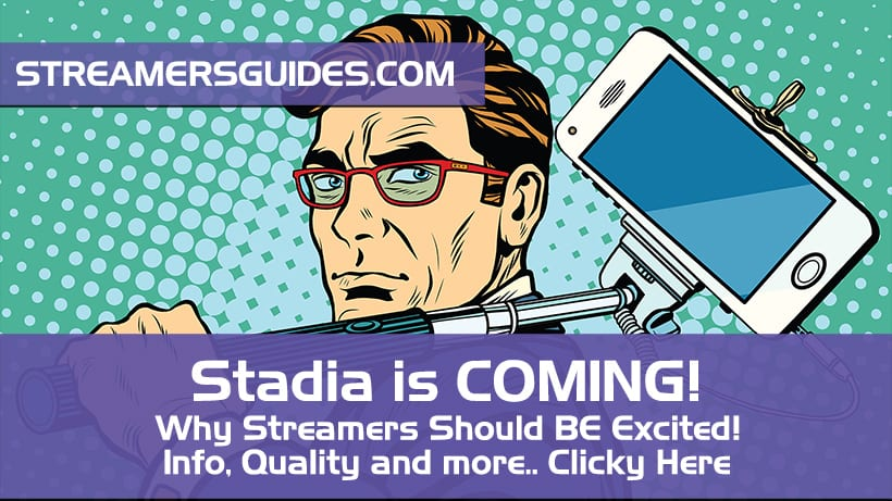 Yo Streamers.. Stadia is coming.. Why you should be excited?!