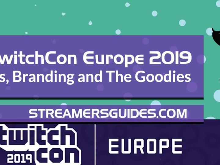 TwitchCon Europe 2019 Panels – Streaming Tips, Marketing, Branding