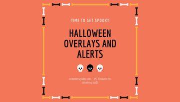 halloween overlays and alerts