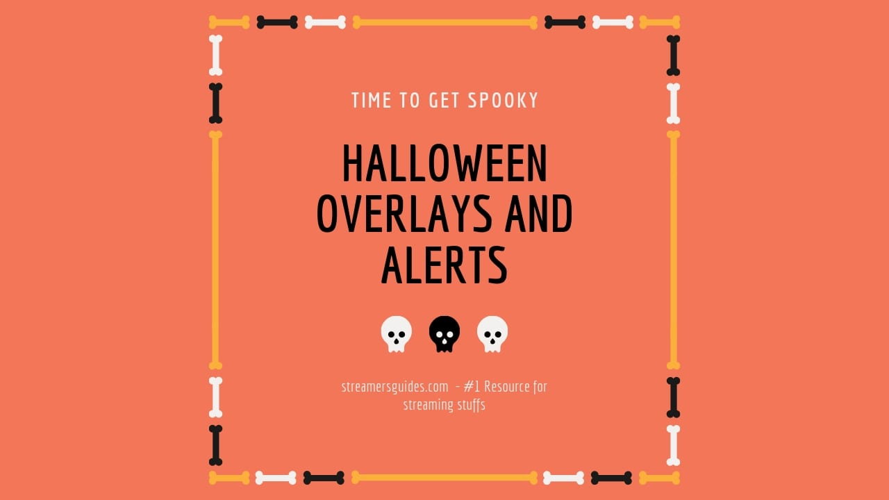 Halloween Overlays and Alerts for Twitch, Facebook and YouTube halloween overlays and alerts