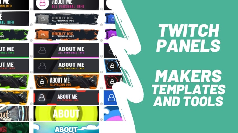 Twitch Panels - Makers, Templates and Tools