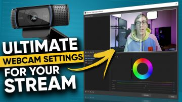 How To Make Your Webcam Look Better Ultimate Guide